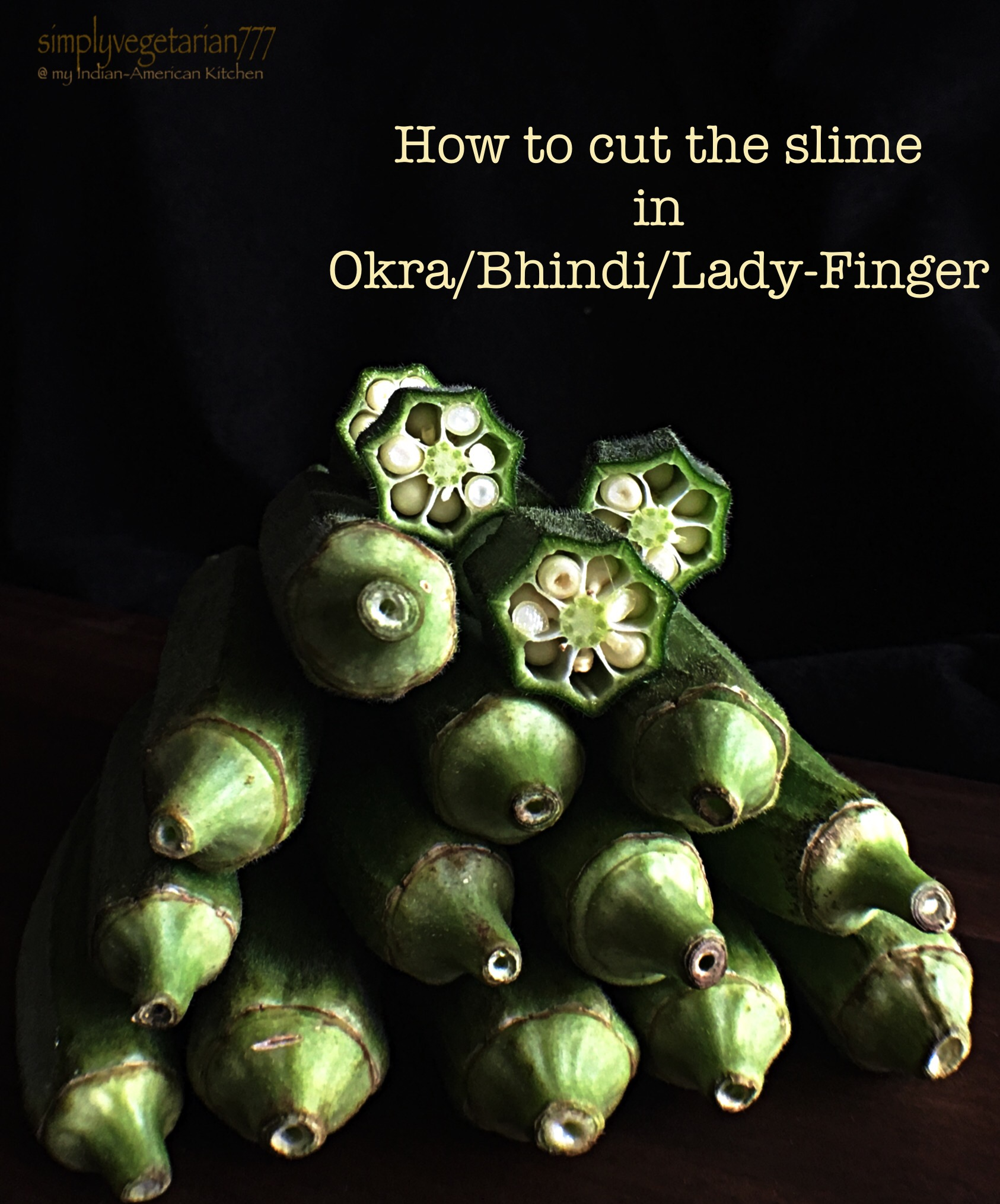 How to cut the slime in Bhindi /Okra/ Lady Finger