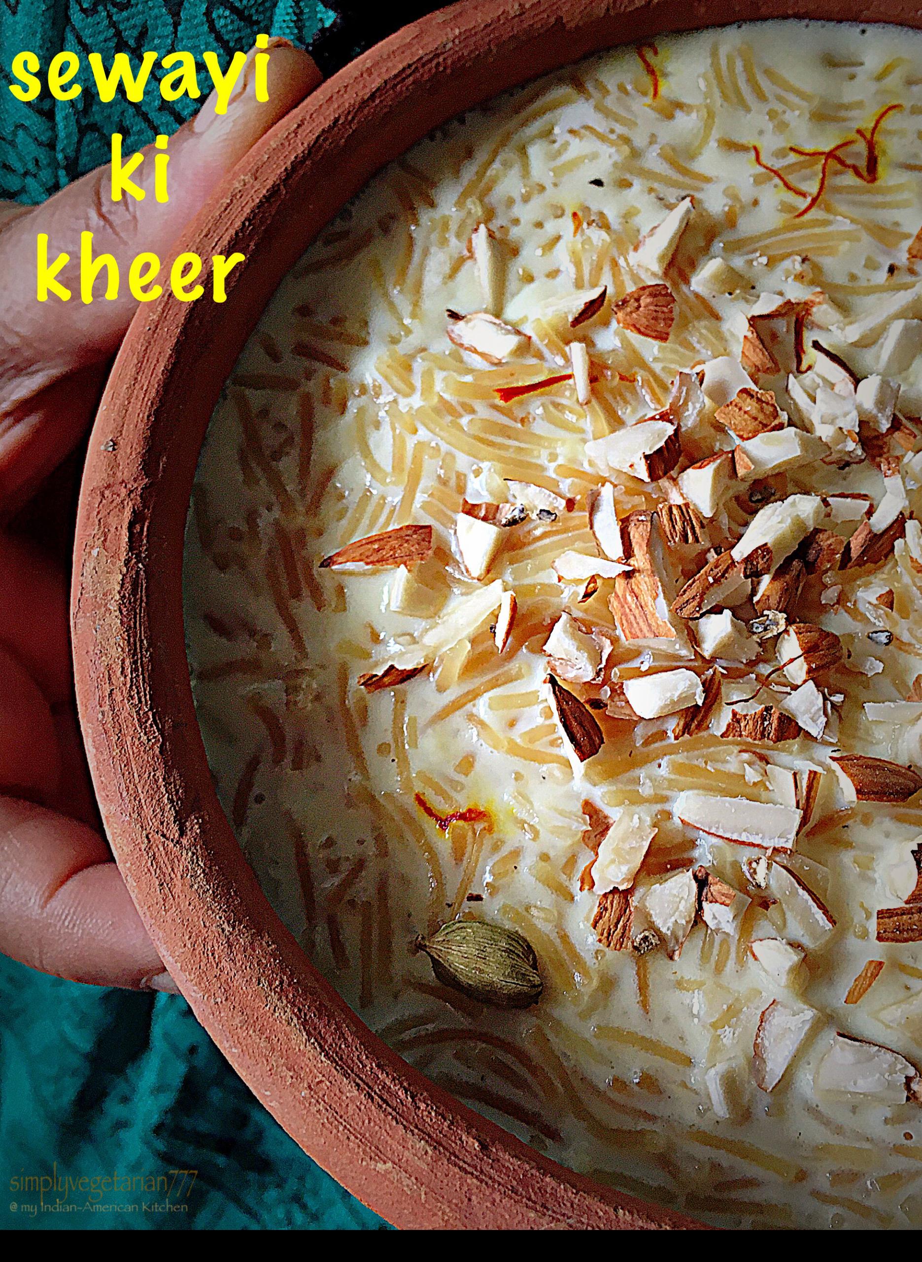 Sewayi ki Kheer (Vermicelli Pudding)