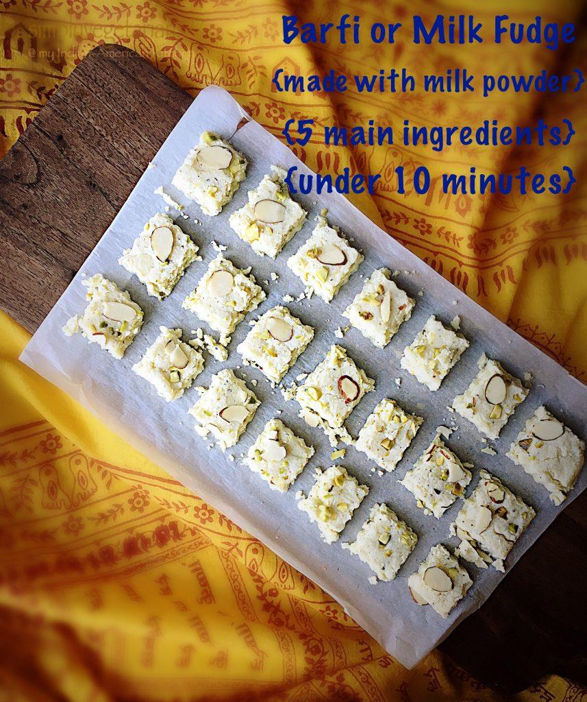Barfi {Milk Fudge} - 5 Ingredients & Quick to Make with Milk Powder