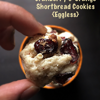 Cranberry & Orange Shortbread Cookies {Eggless}