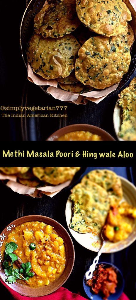 Methi Masala Poori & Hing Wale Aloo