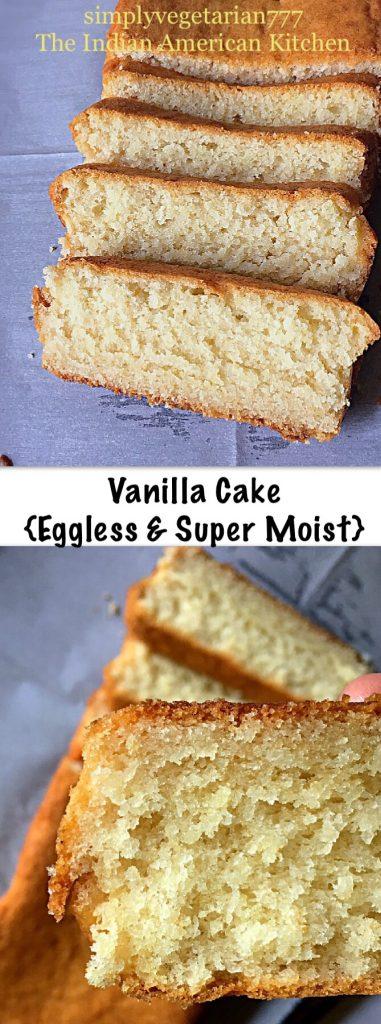 Basic Vanilla Cake - Super Moist & Eggless