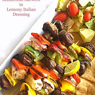 Mushroom Skewers in Lemony Italian Dressing