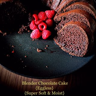 Blender Chocolate Cake {Eggless, Easy, Super Soft & Moist}