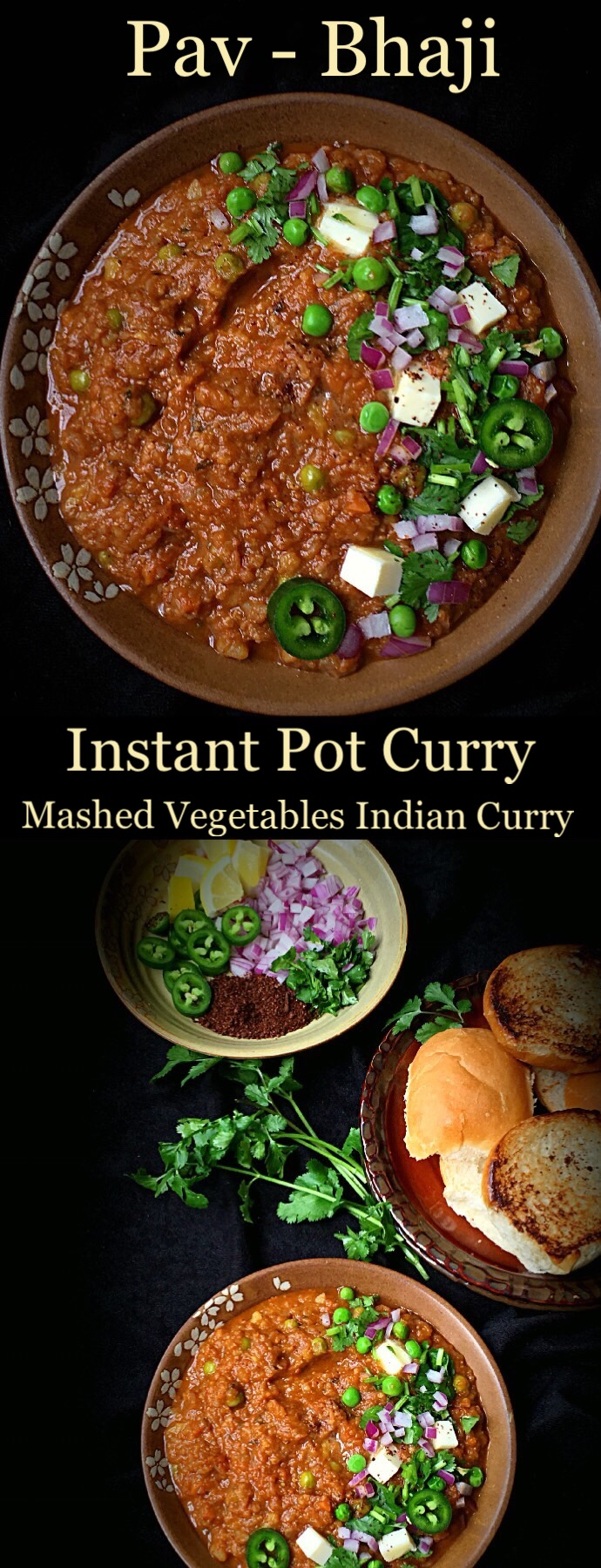 Instant Pot Pav Bhaji Recipe is the lip-smacking delicious street food from Mumbai, India. Potatoes cooked in spicy tomato Curry makes the BHAJI. To counter the heat, bhaji is served with butter grilled Pav or Dinner Rolls. The best part is that this recipe is made in INSTANT POT. The Stove Top instructions are also included. #pavbhaji #instantpotpavbhaji #instantpotvegetarianrecipes #instantpotindianrecipes #instantpotcurry