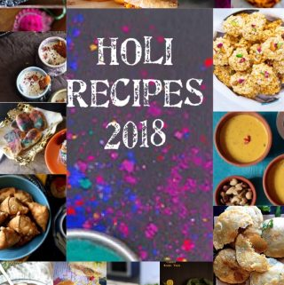 Holi Recipes 2018 is a collection of Sweet, Savory and Drinks Recipes to celebrate the festival of colors, HOLI. #Holirecipes #indianfestivalrecipes #thandai #gujiya #jalebi #chaat #namkeen #lassi, #kaanji