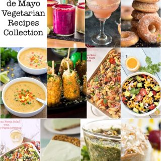 Hosting a Cinco de Mayo Party this weekend? Look no further. Here is an excellent Cinco de Mayo Vegetarian Recipes Collection to choose from. Each and Every Recipe is so delicious and perfect for your party needs, that you will be confused which one to pick and which one to leave. We have soups, sides, desserts, and drinks. #cincodemayo #texmexrecipes #mexicanrecipes #vegetariantexmex #vegetarianmexican #vegetarianpartyrecipes