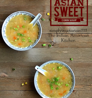 Asian Sweet Corn Soup is really DELICIOUS in taste and super EASY to make. It is delicate in texture and mildly flavored with only a few ingredients. It is VEGAN and can be made GLUTENFREE. Instructions for STOVE TOP SWEET CORN SOUP are also given in the recipe. #asiansoup #asianrecipe #vegansoup #sweetcornsoup #instantpotsoup #instantpotvegan #instantpotasianrecipes #cornrecipes