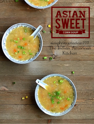 Asian Sweet Corn Soup is really DELICIOUS intaste and super EASY to make. It is delicate in texture and mildly flavored with only a few ingredients. It is VEGAN and can be made GLUTENFREE. Instructions for STOVE TOP SWEET CORN SOUP are also given in the recipe. #asiansoup #asianrecipe #vegansoup #sweetcornsoup #instantpotsoup #instantpotvegan #instantpotasianrecipes #cornrecipes