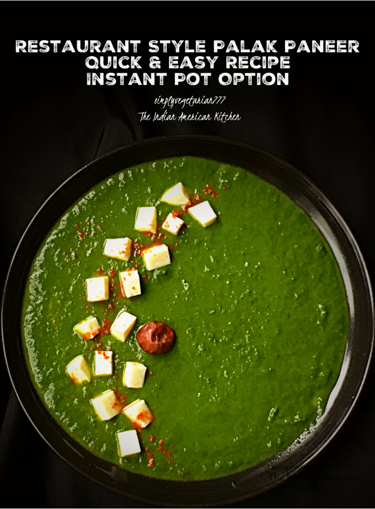 This Easy Palak Paneer is a Quick Restaurant Style Recipe, made with much less effort. It is delicious, creamy, and rich bursting with flavors. Palak Paneer is best enjoyed with hot Naan. #palakpaneer #saagpaneer #paneer #spinach #easydinnerrecipes #quickrecipes #vegetarianmeals