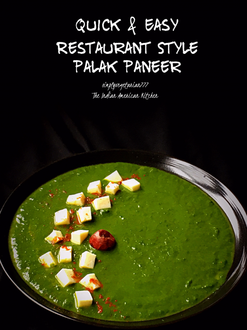 Easy Palak Paneer - Quick Restaurant Style Recipe