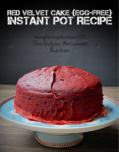 This is a detailed Red Velvet Cake Instant Pot Recipe with step by step pictures. It has many tips on how to get the right texture of the cake in the Instant Pot. This cake is made with Store-bought cake mix. Also, it is an egg-free red velvet cake. #instantpotcakes #redvelvetcake #eggfreecake #redvelvetinstantpotcake