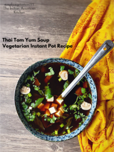 This recipe of Thai Tom Yum Soup is a super yummy and easy soup made in Instant Pot. The best part is that my recipe is Vegan + gluten-free, and light + filling. #thaisoup #asianvegetarian #vegetarianinstantpot #thaitomyumsoup #tomyuminstantpot