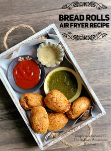 These Air Fryer Bread Rolls are the best of the kind. It is a Guilt-Free Bread Roll Recipe without losing the taste. Crispy and Comforting - these rolls are so darn good. It is a perfect indulging vegetarian appetizer or weekend brunch recipe. #airfryerrecipes #airfryerbreadroll #breadroll #airfryervegetarianrecipes #philipsairfryerrecipes #vegetarianappetizer