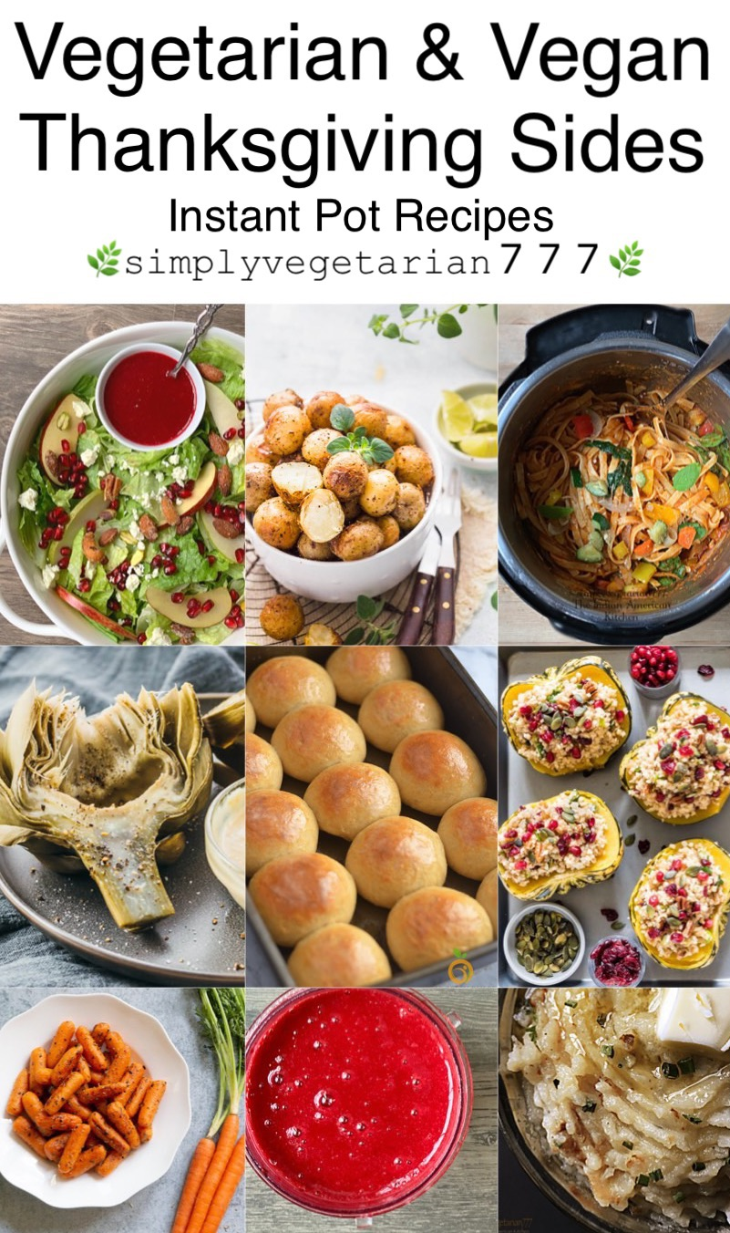 Instant Pot Vegetarian Thanksgiving Sides - Perfect Holiday Recipes