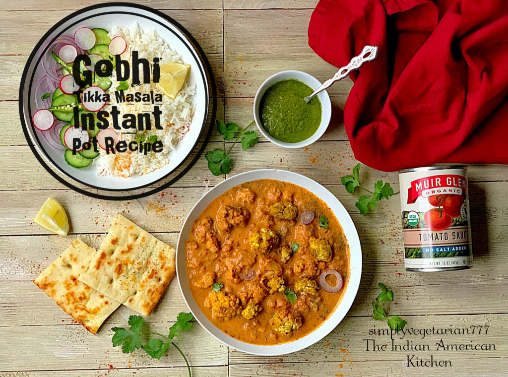 #ad This Instant Pot Gobhi Tikka Masala made with Muir Glen Canned Tomatoes is the most flavorful recipe for the Tikka Masala Lovers. It is relished best when served with hot naan and rice on the side. #tikkamasala #vegetariantikkamasala #instantpottikkamasala #cauliflowerrecipes #MyMuirGlen #feedfeed @MuirGlen @TheFeedFeed