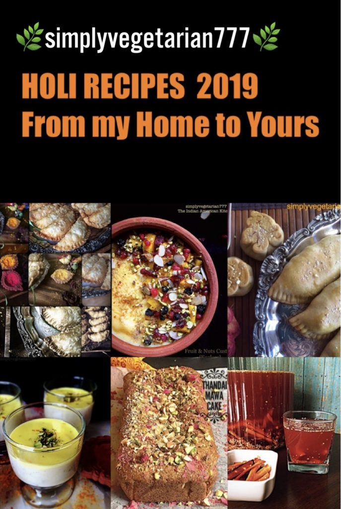 The collection of Holi Recipes for 2019 has delicious recipes from my kitchen. There is Gujiya recipe, Mawa cake, Thandai pudding and few others. Save and Share it with your family and friends.#Indianfestivalrecipes #Holirecipes #gujiyarecipe #karanjirecipe #thandai #mawacake #custard #kanji