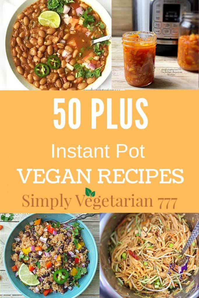 Instant Pot Vegan Recipes Meal Prep Ideas