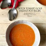 How to make detox soup in instant pot?
